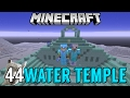 MENUJU WATER TEMPLE - SURVIVAL SERIES #44