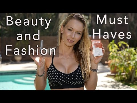 My Beauty and Fashion Must Haves