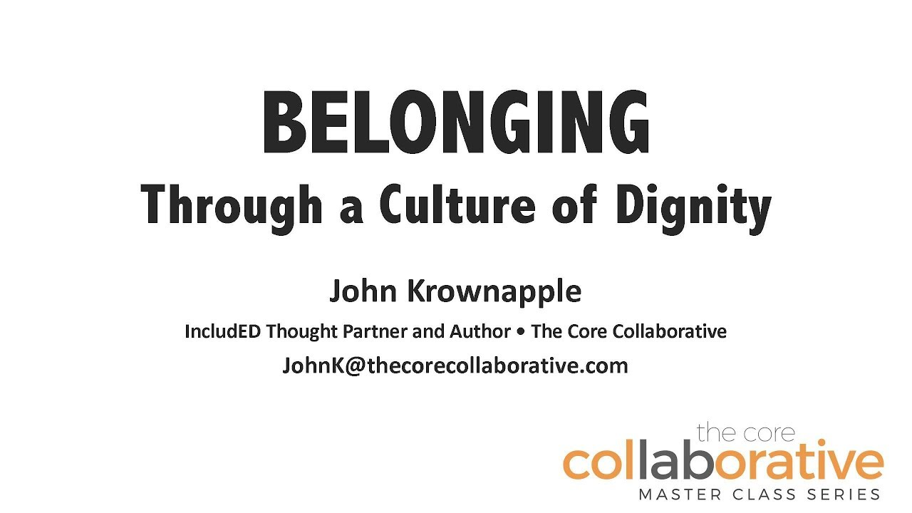 Belonging through a Culture of Dignity