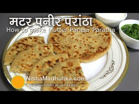 Matar Paneer Paratha Recipe -  Peas and Cottage Cheese Stuff