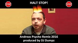 DJ Dumpz - Andreas Psycho Best Remix 2016