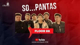 Download Lagu #SoPantas - Floor 88 suka Sweet Qismina dan Hannah Delisha? Gratis STAFABAND