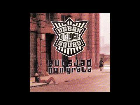 Urban Dance Squad - Downer