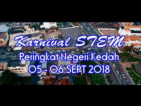 KARNIVAL STEM PERINGKAT NEGERI KEDAH 2018 - SMK TUNKU PUTRA