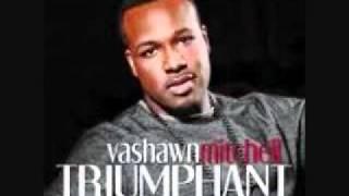 Watch Vashawn Mitchell Conqueror video