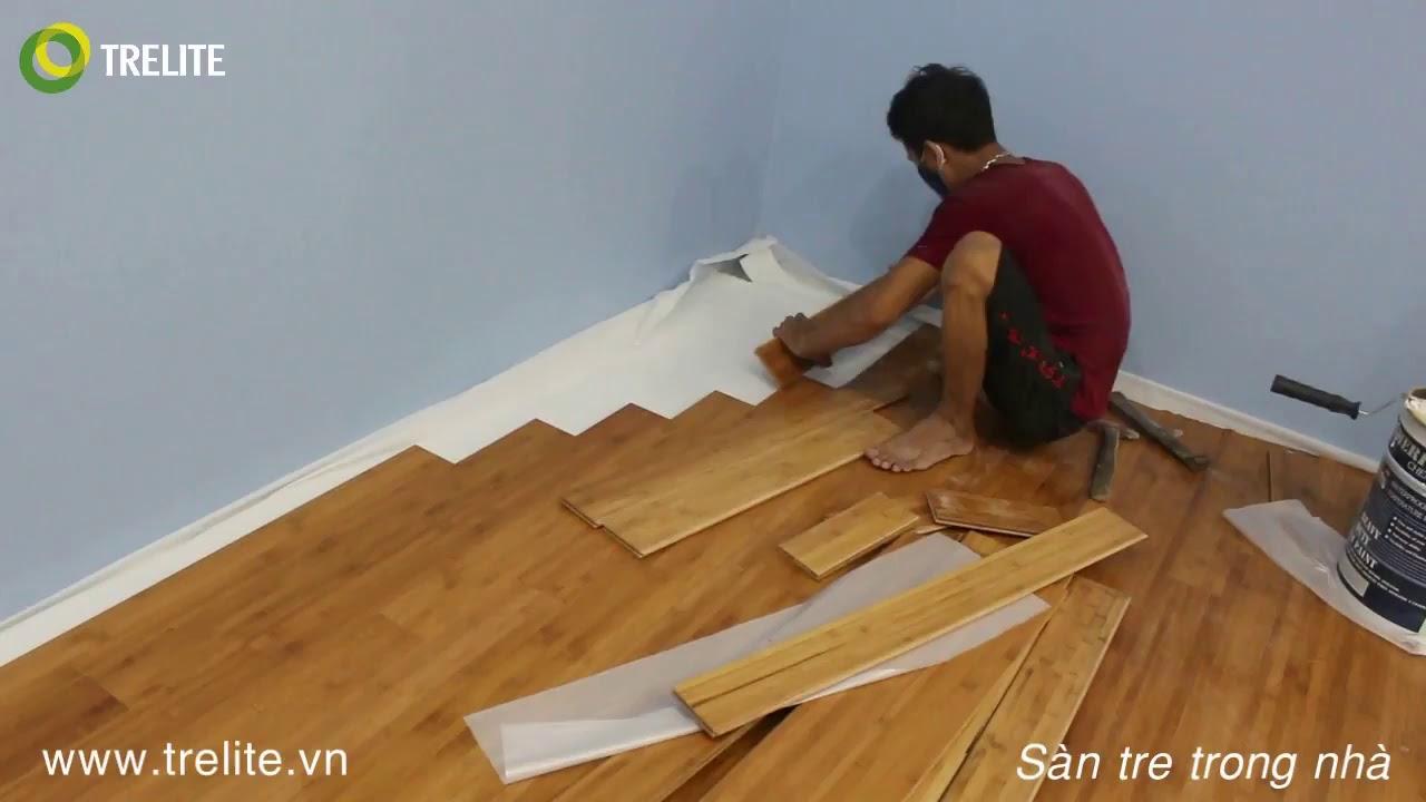 Thi công SÀN TRE ÉP NGANG MÀU CAFE - Công trình Nhà riêng Phúc Tân