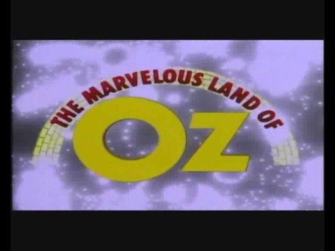 The Marvelous Land of Oz is listed (or ranked) 19 on the list The Best Margot Kidder Movies