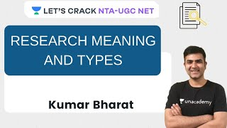 Research Meaning and Types | Research Aptitude for NTA UGC NET Paper 1 | Kumar Bharat
