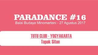 Tapak Siten   Karya Tari TUTU DANCE CLUB SANATA DHARMA JOGJA   PARADANCE #16 Yogyakarta