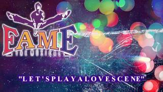 Fame: The Musical - Let's Play A Love Scene - Karaoke