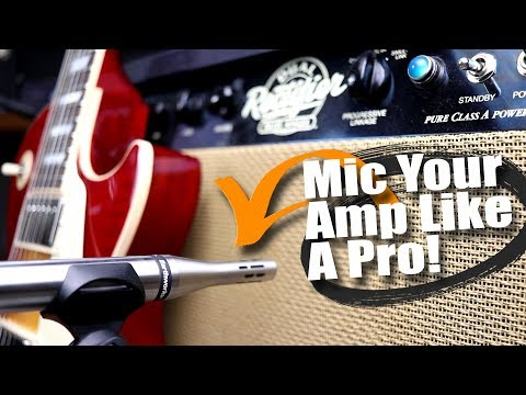Mic Your Amp Like A Pro -  Finding Your Perfect Tone!