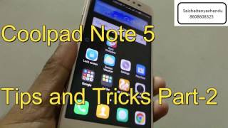 Coolpad note 5  Tips and tricks part-2