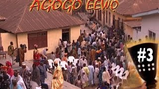Agogo Eewo #3 Tunde Kelani Yoruba Nollywood Movies 2015 New Release this week