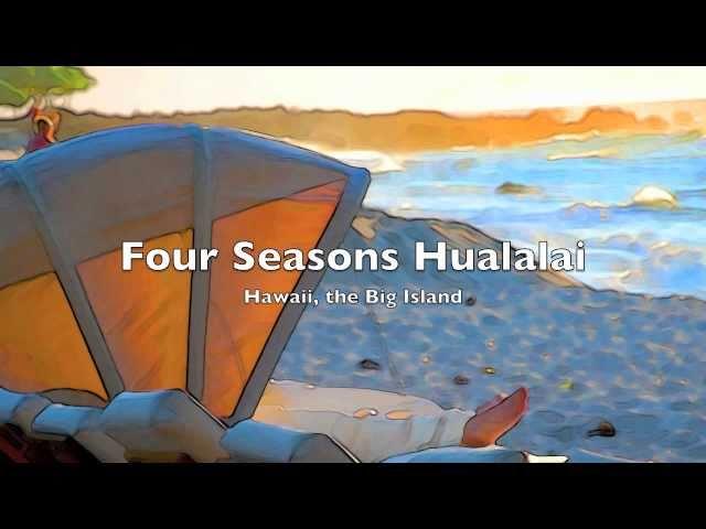 Four Seasons Resort Hualalai - Hawaii, the Big Island