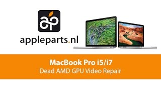 Apple Parts | MacBook Pro i5/i7 (2010/2011) Dead AMD GPU Video Repair