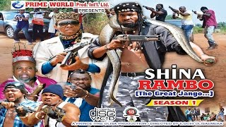 SHINA RAMBO PART 1 LATEST 2016 NOLLYWOOD/ghallywood MOVIES