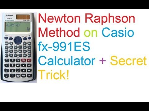 Newton Raphson Method on Casio fx-991ES Calculator + Secret Trick!
