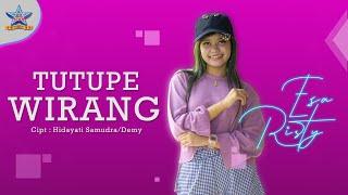 Download lagu Esa Risty - Tutupe Wirang (Koplo) []