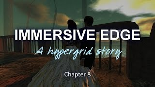 Immersive Edge Chapter 8