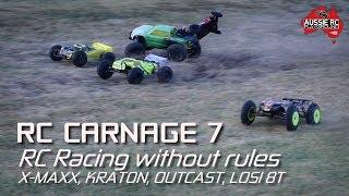 RC Carnage - Round 7 - X-MAXX, Kraton, Outcast, Losi 8T