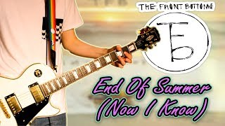 The Front Bottoms - End Of Summer (Now I Know) Guitar Cover