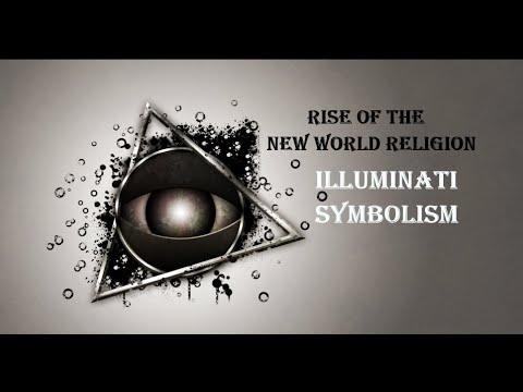 Illuminati Symbolism:  Rise of The New World Religion