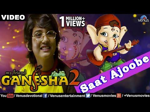 Saat Ajoobe Full Video Song | My Friend Ganesha - 2 | Kids Animated Song