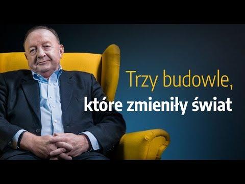 Stanisław Michalkiewicz: Trzy Budowle, Które Zmieniły świat