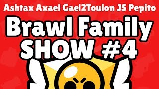 BRAWL FAMILY SHOW #4 🏆🏆🏆 BRAWL STARS