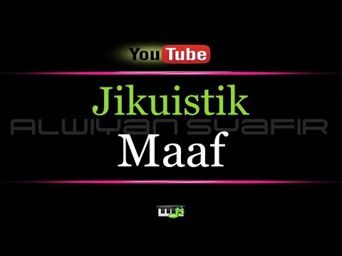 download lagu Karaoke Jikuistik - Maaf gratis