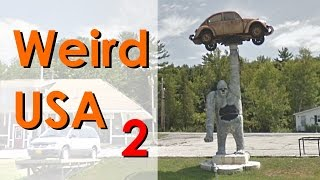 Weird USA. The Strangest things to see from your car. PART 2