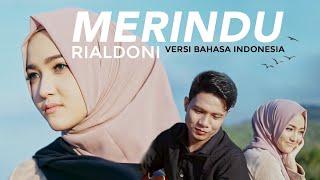 Download Lagu Mp3 RIALDONI - MERINDU Versi Bahasa Indonesia