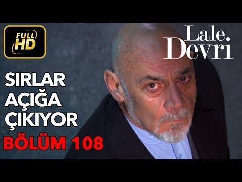 Lale Devri 108. Bölüm / Full HD (Tek Parça)