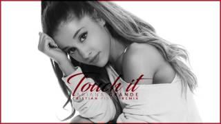 download lagu Ariana Grande - Touch It Cristian Pistol Remix gratis