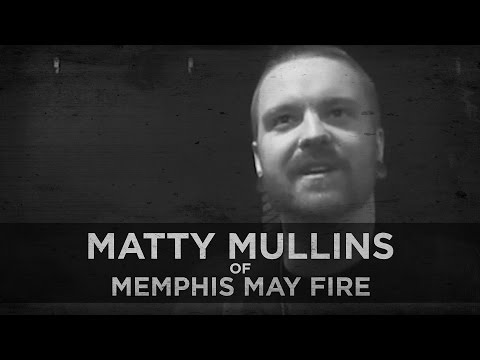 A Healthy Marriage--Matty Mullins of Memphis May Fire