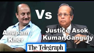 Supreme Court Justice Asok Ganguly vs Anupam Kher | The Telegraph National Debate 2016