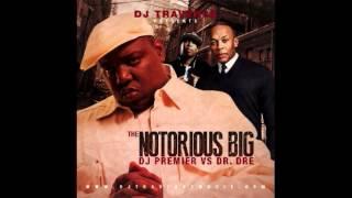 Dr. Dre Video - The Notorious B.I.G. x DJ Premier Vs. Dr. Dre Mixtape (Full Stream)