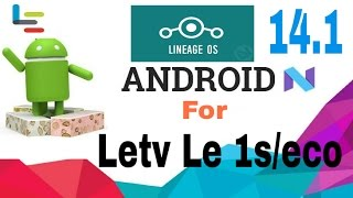 Nougat 7.1.1 | Lineage os For Letv Le 1s/eco | Finger print working