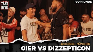 Gier vs. Dizzepticon - Takeover Freestyle Contest | München 12.10.18 (VR 4/4)