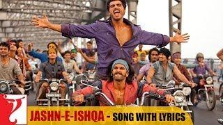 Lyrical: Jashn-e-Ishqa Song with Lyrics | Gunday | Ranveer Singh | Arjun Kapoor | Irshad Kamil