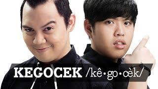 HOW TO: KEGOCEK