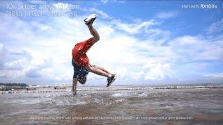 "Sony   Cyber-shot   RX100 V - ""Dance"" Super Slow Motion"