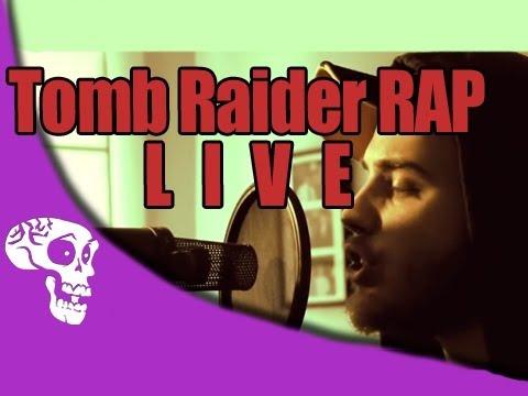Tomb Raider Rap