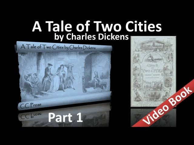 Part 1 - A Tale of Two Cities Audiobook by Charles Dickens (Book 01, Chs 01-06)