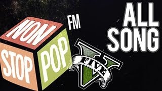 GTA V - Non Stop Pop Radio 100.7 FM - All tracks HQ