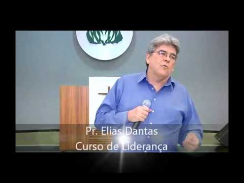 CURSO DE LIDERANÇA 27/06 a 01/07/2012 PR. ELIAS DANTAS PARTE 2