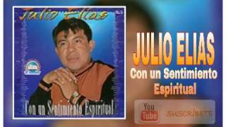 download lagu Julio Elias, Con Un Sentimiento Espiritual, Album Completo, Full gratis