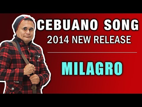 Milagro - Cebuano Bisaya Pop Song 2014 New Release video