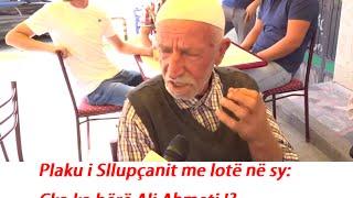 Plaku I Sllup Anit Me Lot  N  Sy  Ka Ka B R  Ali Ahmeti