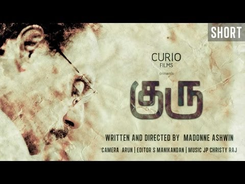 Guru - குரு -tamil Short Film video